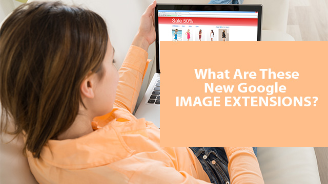 Image Extensions – Making Google Search Ads Viable Again?