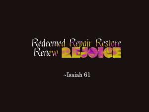 Isaiah 61 Restore