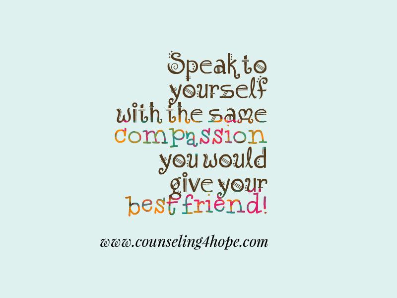 speak to yourself like a friend
