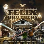 """Gucci Mane, PeeWee Longway & Young Dolph – """"Felix Brothers""""."""