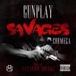 """Gunplay ft. Cormega """"Savages"""" (New Music)."""