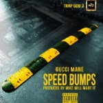 "Gucci Mane ""Speed Bumps"" (New Music)."