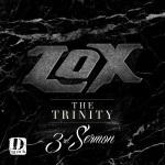 The Lox The Trinity 3rd Sermon (Mixtape).