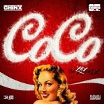 New Music: Chinx – CoCo (Remix).