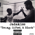 Jadakiss -Young, Gifted & Black Freestyle