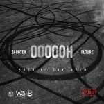 "New Music: Young Scooter Ft. Future ""Oooooh""."