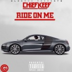"New Music: Chief Keef & Andy Milonakis ""Runnin"" + ""Ride On Me"""
