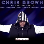 """Info: On Chris Brown """"One Hell Of A Nite"""" Tour With Kid Ink, Omarion, Fetty Wap & Teyana Taylor"""
