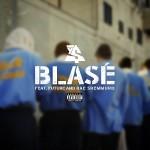 "New Music : Ty Dolla $ign Ft Future & Rae Sremmurd -""Blase""."