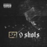 "New Music: 50 Cent ""9 Shots""."