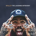 """Listen & Download Stalley """"The Laughing Introvert"""" EP."""