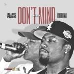 """New Music: Jadakiss Ft Nino Man """"Don't Mind"""" (Remix)."""