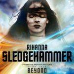 "New Music: Rihanna ""Sledgehammer""."