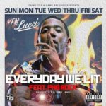 """New Music: YFN Lucci Ft PNB Rock """"Everyday We Lit""""."""