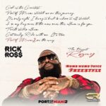 "New Music: Rick Ross ""Numb Numb Juice"" Freestyle."