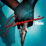 "New Music: Wale ""Gemini"" (2 Sides)"""