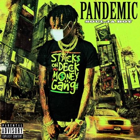 """New Music: Soulja Boy - """"Pandemic""""."""