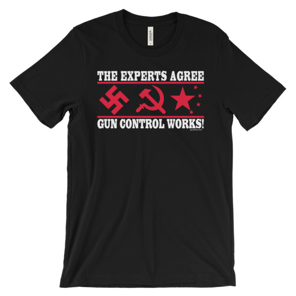 The Experts Agree - Gun Control Works Unisex short sleeve t-shirt - dark colors
