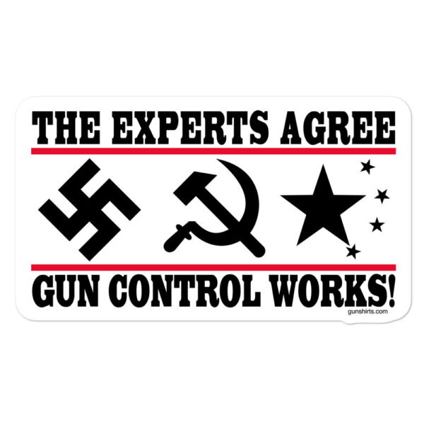 experts-agree-gun-control-works-sticker