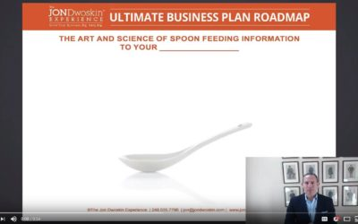 Jon's Business Tip of the Day: Spoon Feed Your Clients