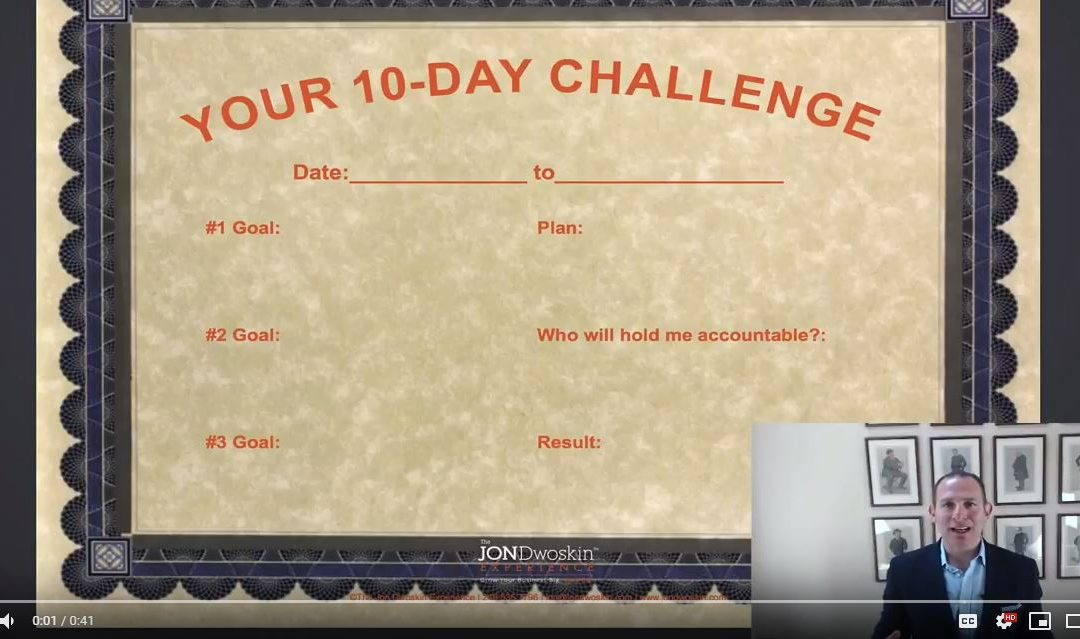 Jon's Business Tip of the Day: Start Your Own 10-Day Challenge