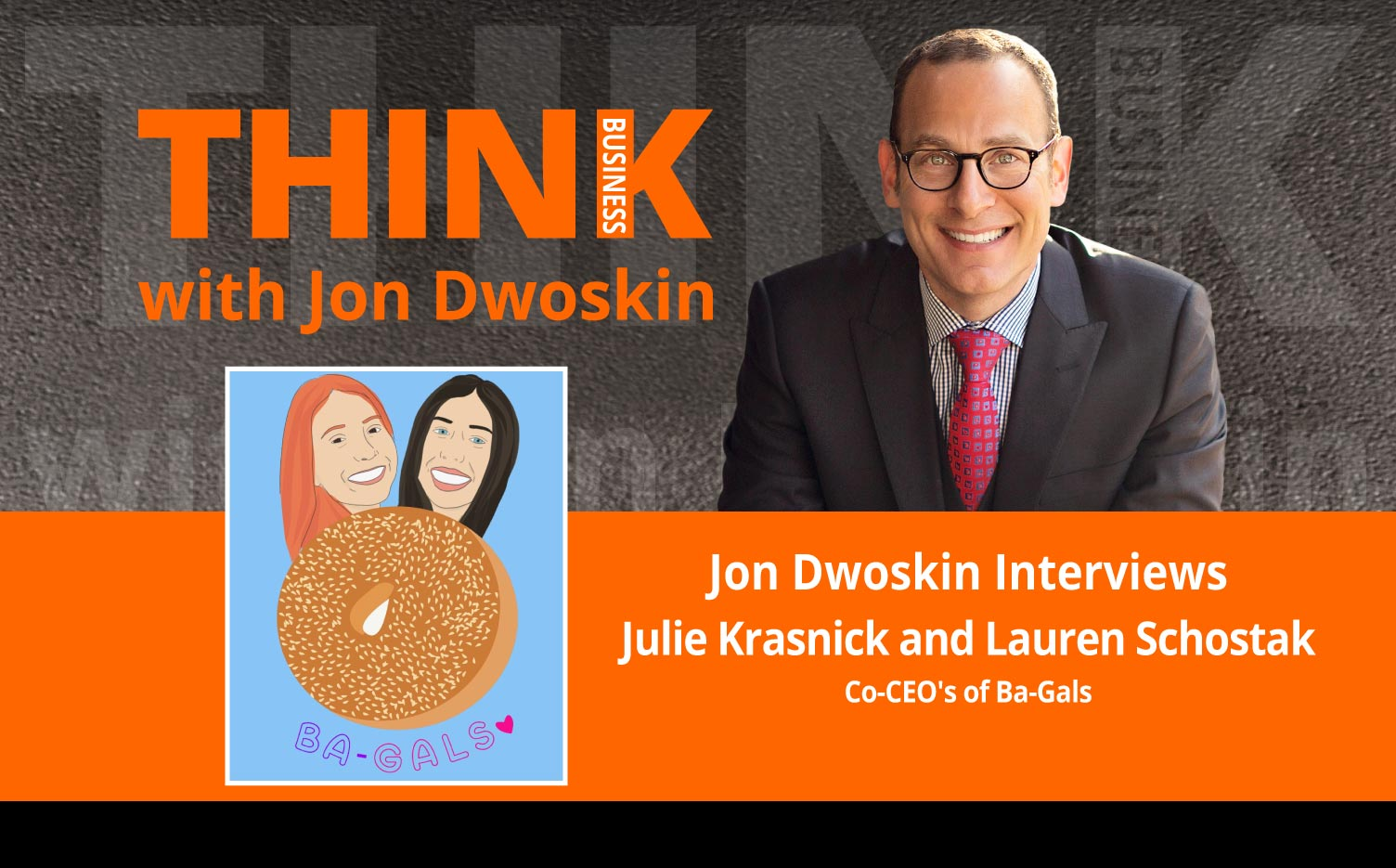 THINK Business Podcast: Jon Dwoskin Interviews Howard Behar