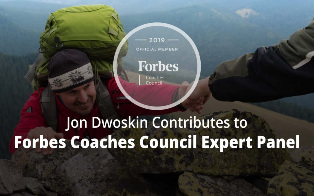 Jon Contributes to Forbes Coaches Council Expert Panel: Coaching Challenges: Nine Ways To Build Trust And Flexibility At The Workplace