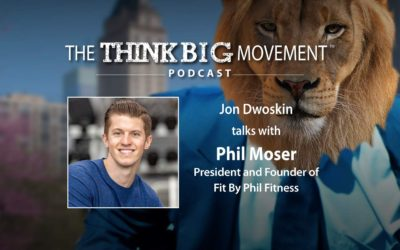 Jon Dwoskin Interviews Phil Moser, President and Founder of Fit By Phil Fitness