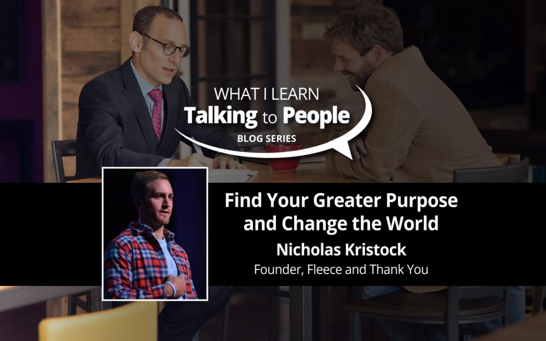 Find Your Greater Purpose and Change the World