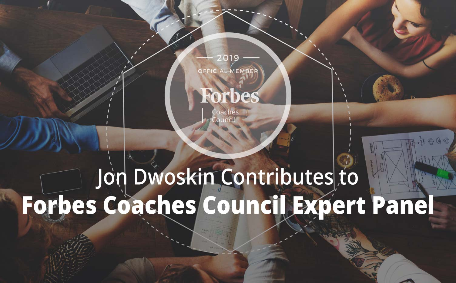 Jon Contributes to Forbes Coaches Council Expert Panel: Jon Contributes to Forbes Coaches Council Expert Panel: 11 Ways Small Businesses Can Attract Top Employees