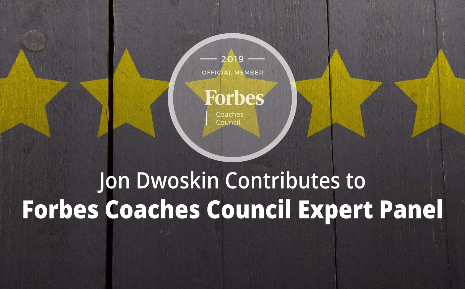 Jon Contributes to Forbes Coaches Council Expert Panel: How to Give Constructive Criticism That Doesn't Offend: 15 Tips From Expert Coaches