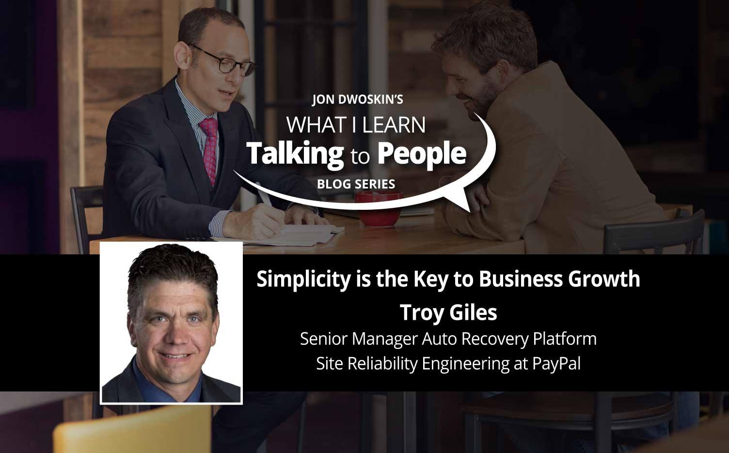 Jon Dwoskin's What I Learn Talking to People Blog: Simplicity is the Key to Business Growth
