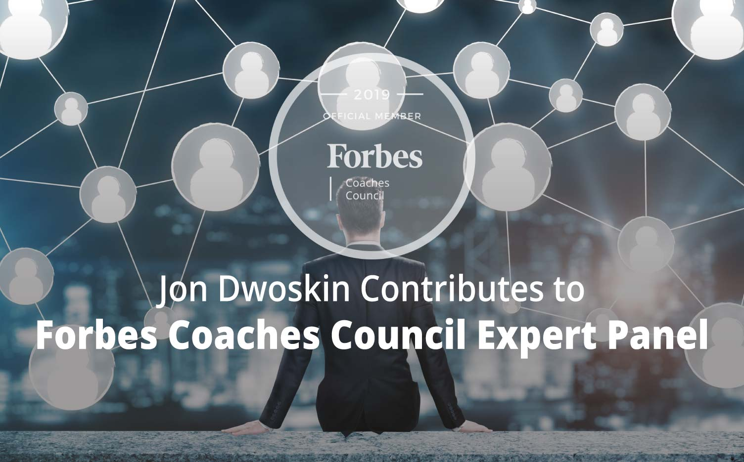 Jon Contributes to Forbes Coaches Council Expert Panel: The Future Of LinkedIn: 14 Experts Predict The Platform's Next Big Feature