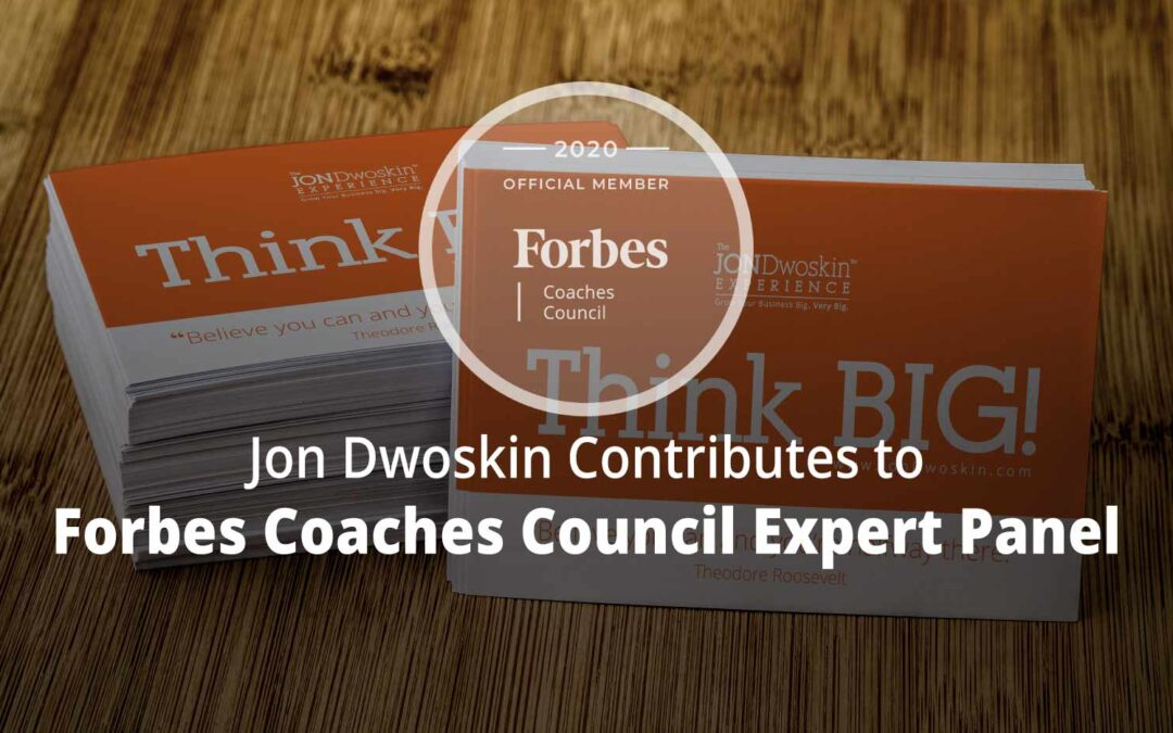 Jon Contributes to Forbes Coaches Council Expert Panel: 11 Effective Methods Of Generating Offline Exposure For Your Business