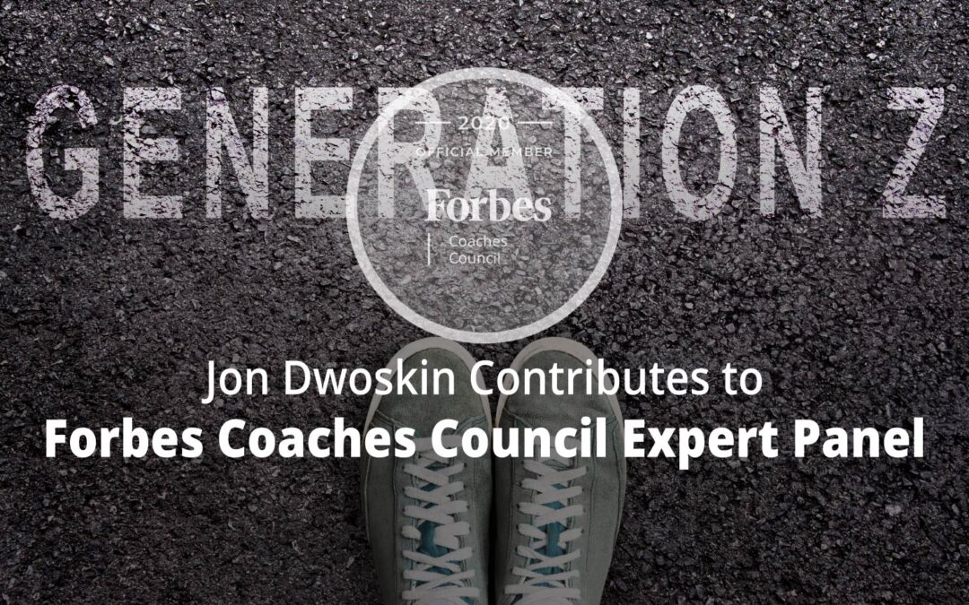 Jon Contributes to Forbes Coaches Council Expert Panel: 14 Ways Leaders Can Prepare For Generation Z's Entry Into The Job Market