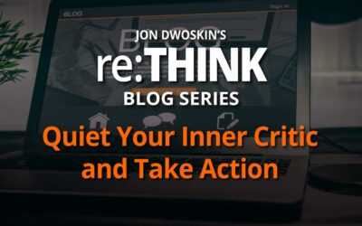Quiet Your Inner Critic and Take Action