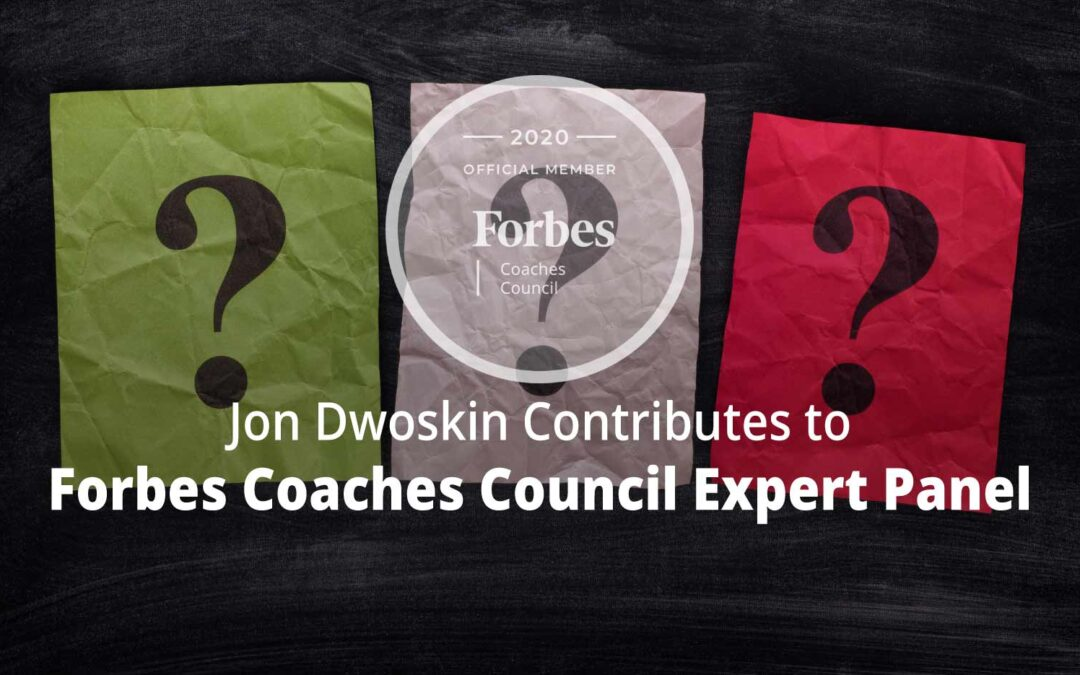 Jon Contributes to Forbes Coaches Council Expert Panel: 14 Questions Job Seekers Shouldn't Ask During Interviews