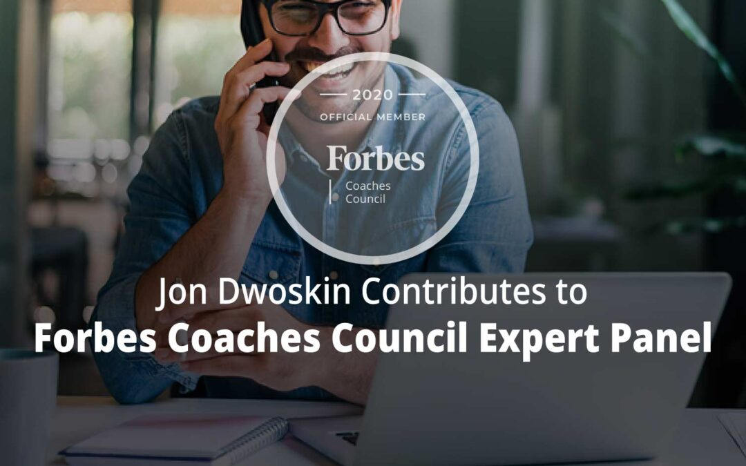 Jon Contributes to Forbes Coaches Council Expert Panel: 14 Strategies for Setting Your Coaching Prices