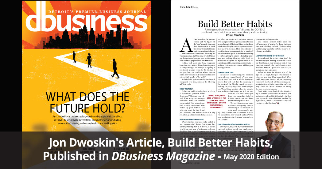 Jon Dwoskin's Article, Build Better Habits, Published in DBusiness Magazine