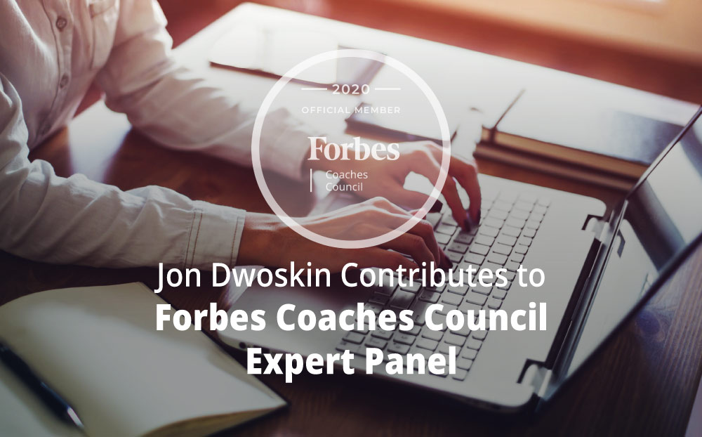 Jon Contributes to Forbes Coaches Council Expert Panel: New To Freelancing? 16 Tips For Landing Your First Client