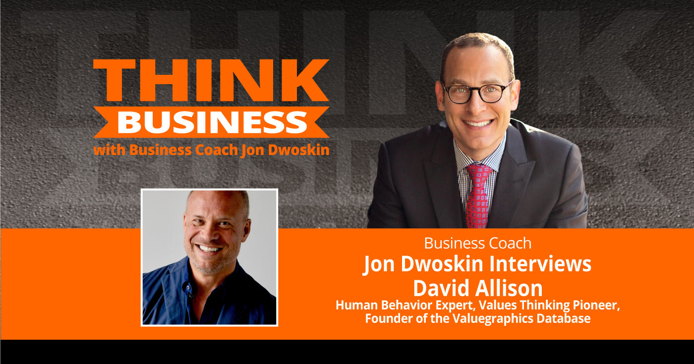 THINK Business Podcast: Jon Dwoskin Talks with David Allison