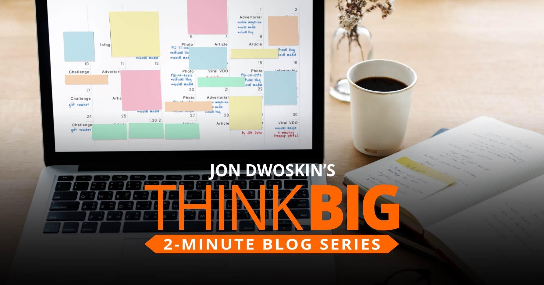 THINK Big 2-Minute Blog: Time Management 101