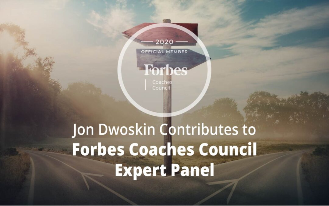 Jon Contributes to Forbes Coaches Council Expert Panel: 12 Steps To Take Toward A More Personalized Career Path