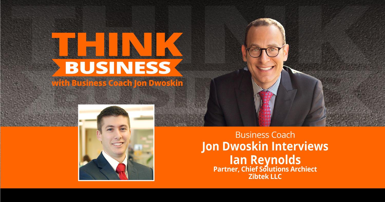 THINK Business Podcast: Jon Dwoskin Talks with Ian Reynolds
