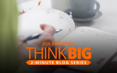 THINK Big 2-Minute Blog: Creating a Weekly Business Plan