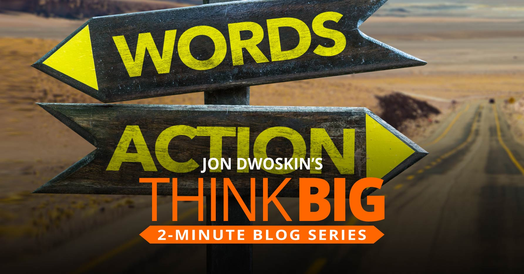 THINK Big 2-Minute Blog: Use Action Words that Close Sales
