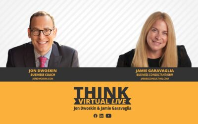 THINK Virtual LIVE: Jon Dwoskin and Jamie Garavaglia Discuss Growing Your Business in 2021 and Beyond
