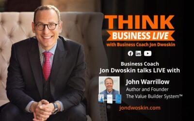 THINK Business LIVE: Jon Dwoskin Talks with John Warrillow