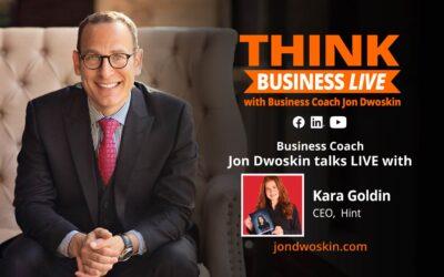 THINK Business LIVE: Jon Dwoskin Talks with Kara Goldin