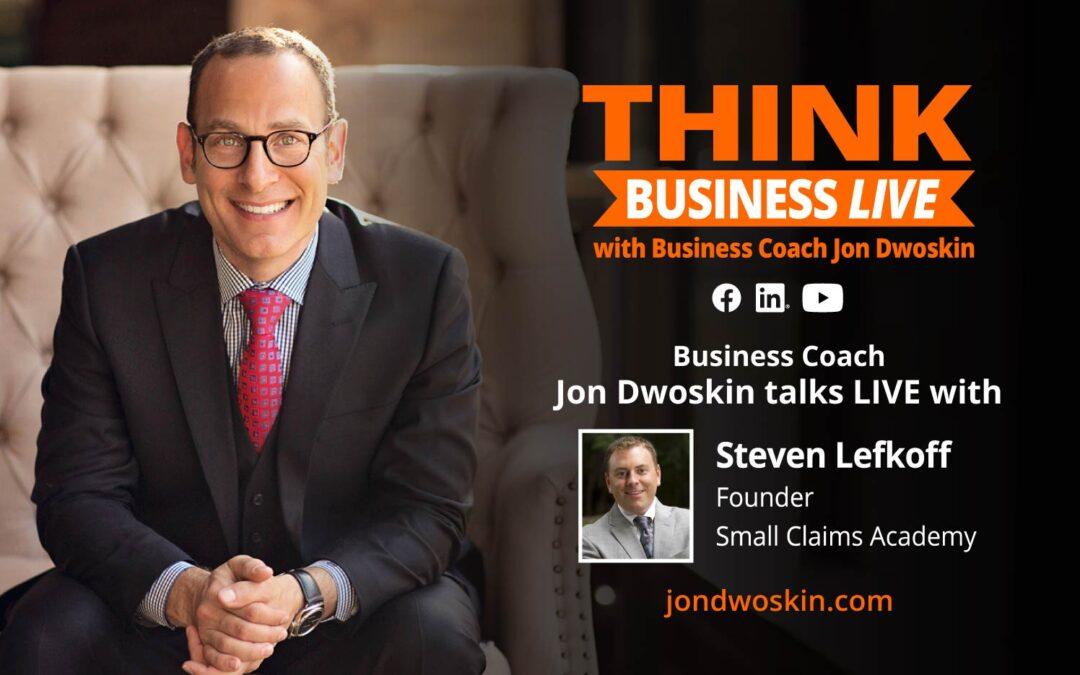 THINK Business LIVE: Jon Dwoskin Talks with Steven Lefkoff